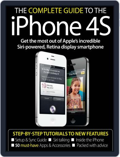The Complete Guide to the iPhone 4S Magazine (Digital) November 16th, 2011 Issue Cover