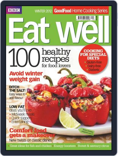 Good Food Eat well, Healthy Magazine (Digital) February 14th, 2012 Issue Cover