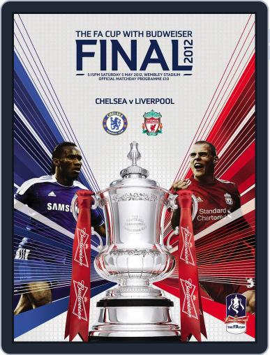 FA Cup Final 2012 Liverpool v Chelsea Magazine (Digital) May 2nd, 2012 Issue Cover