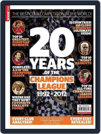 Champions of Europe: 20 years of The Champions League Magazine (Digital) October 10th, 2012 Issue Cover