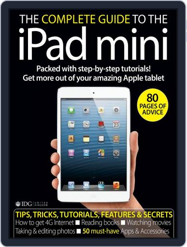 The Complete Guide to the iPad mini United Kingdom Magazine (Digital) November 23rd, 2012 Issue Cover