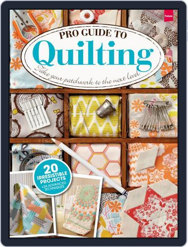 Pro Guide to Quilting Magazine (Digital) April 28th, 2014 Issue Cover