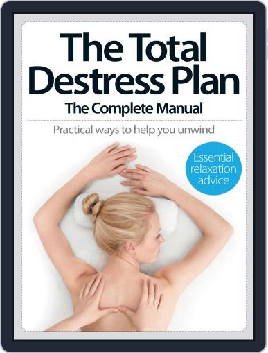 The Total De-Stress Plan The Complete Manual Magazine (Digital) July 30th, 2014 Issue Cover