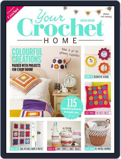 Your Crochet Home Magazine (Digital) August 5th, 2014 Issue Cover