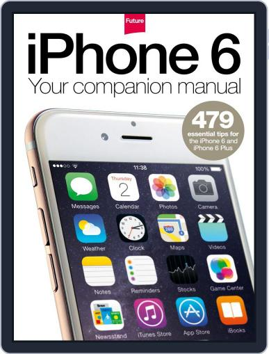 iPhone 6: Your companion manual Magazine (Digital) October 16th, 2014 Issue Cover