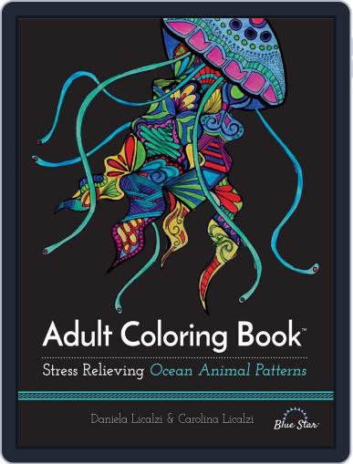 Adult Coloring Book: Ocean Animal Patterns Magazine (Digital) July 1st, 2016 Issue Cover