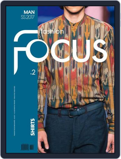 FASHION FOCUS MAN SHIRTS (Digital) January 1st, 2017 Issue Cover