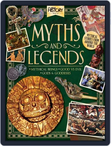 All About History Book Of Myths & Legends Magazine (Digital) September 30th, 2016 Issue Cover