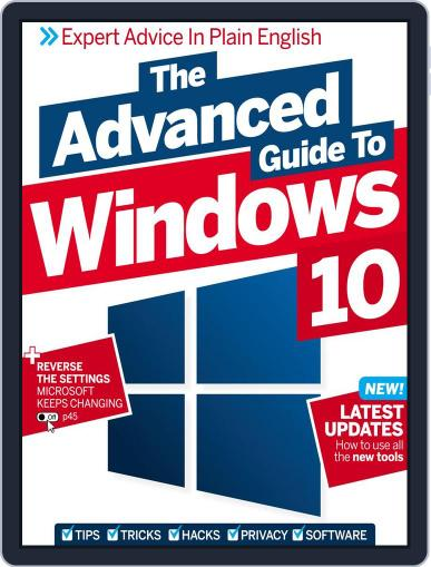 The Advanced Guide to Windows 10 Magazine (Digital) September 30th, 2016 Issue Cover