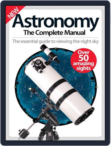 Astronomy The Complete Manual Magazine (Digital) December 1st, 2016 Issue Cover