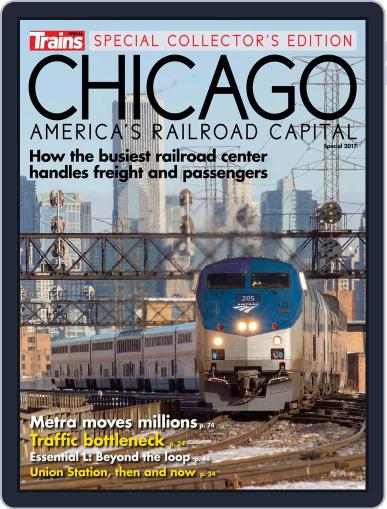 Chicago, America's Railroad Capital Magazine (Digital) January 1st, 2017 Issue Cover