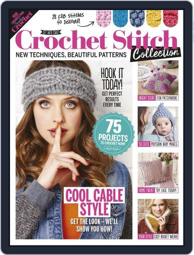 Crochet Stitch Collection Magazine (Digital) January 1st, 2017 Issue Cover