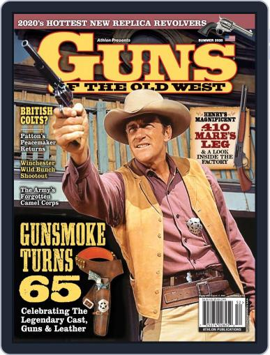 Guns of the Old West Magazine (Digital) April 1st, 2020 Issue Cover