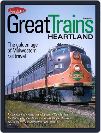 Great Trains Heartland Magazine (Digital) March 1st, 2017 Issue Cover