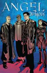 Angel: Old Friends Magazine (Digital) Subscription March 1st, 2012 Issue