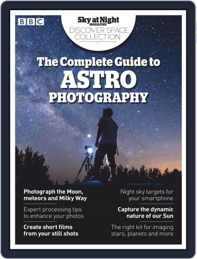 Complete Guide to Astrophotography Magazine (Digital) Cover