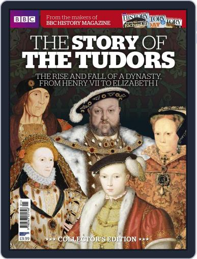 The Story of The Tudors - from the makers of BBC History Magazine (Digital) Cover