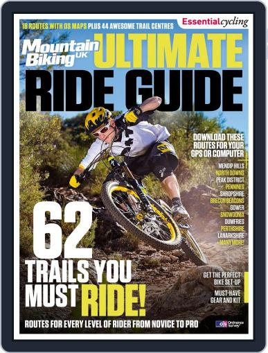 Mountain Biking UK Ultimate Ride Guide Magazine (Digital) Cover