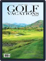 Golf Vacations Malaysia Magazine (Digital) Subscription