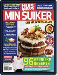 Huisgenoot: Min Suiker Magazine (Digital) Subscription August 26th, 2019 Issue