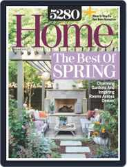 5280 Home (Digital) Subscription April 1st, 2019 Issue