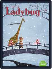 Ladybug Stories, Poems, And Songs Magazine For Young Kids And Children (Digital) Subscription January 1st, 2019 Issue