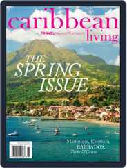 Caribbean Living (Digital) Subscription April 20th, 2016 Issue
