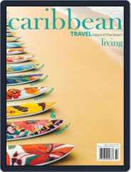 Caribbean Living (Digital) Subscription January 1st, 2019 Issue