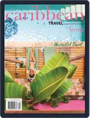 Caribbean Living (Digital) Subscription July 1st, 2019 Issue