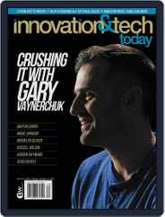 Innovation & Tech Today Magazine (Digital) Subscription August 1st, 2018 Issue