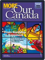 More of Our Canada (Digital) Subscription January 1st, 2018 Issue