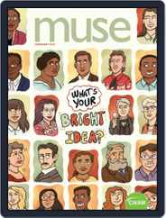 Muse: The Magazine Of Science, Culture, And Smart Laughs For Kids And Children (Digital) Subscription February 1st, 2019 Issue
