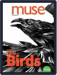 Muse: The Magazine Of Science, Culture, And Smart Laughs For Kids And Children (Digital) Subscription October 1st, 2019 Issue