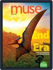 Muse: The Magazine Of Science, Culture, And Smart Laughs For Kids And Children (Digital) Subscription March 1st, 2020 Issue