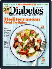 Diabetes Self-Management (Digital) Subscription January 1st, 2018 Issue