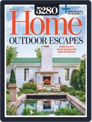 5280 Home (Digital) Subscription April 1st, 2020 Issue