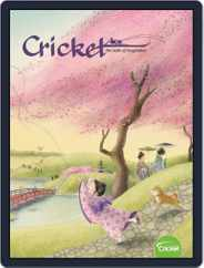Cricket Magazine Fiction And Non-fiction Stories For Children And Young Teens (Digital) Subscription April 1st, 2020 Issue