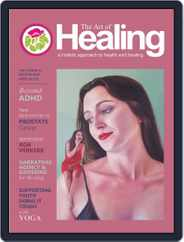 The Art of Healing (Digital) Subscription December 1st, 2017 Issue