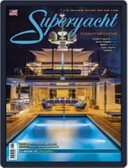 Superyacht International (Digital) Subscription March 1st, 2018 Issue