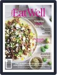 Eat Well (Digital) Subscription July 1st, 2019 Issue