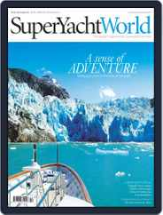 SuperYacht World (Digital) Subscription June 24th, 2015 Issue