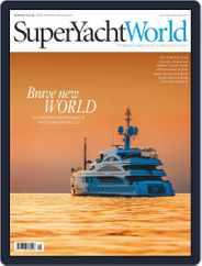 SuperYacht World (Digital) Subscription April 27th, 2016 Issue