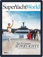 SuperYacht World (Digital) Subscription July 1st, 2016 Issue