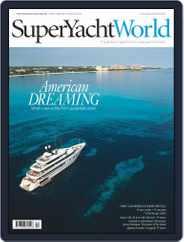 SuperYacht World (Digital) Subscription November 1st, 2016 Issue