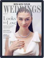 Hong Kong Tatler Weddings Magazine (Digital) Subscription August 18th, 2014 Issue