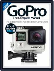 GoPro The Complete Manual Magazine (Digital) Subscription July 8th, 2015 Issue