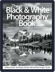 The Black & White Photography Book Magazine (Digital) Subscription July 1st, 2012 Issue