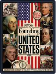 All About History Book of the Founding of the United States Volume 1 Magazine (Digital) Subscription December 1st, 2016 Issue