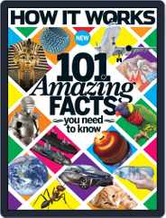 How It Works Book of 101 Amazing Facts You Need To Know Magazine (Digital) Subscription September 16th, 2015 Issue