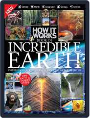 How It Works Book of Incredible Earth Magazine (Digital) Subscription July 22nd, 2015 Issue